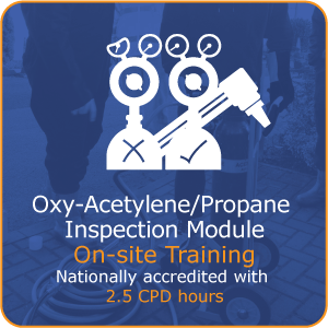 Oxy Acetylene / Propane Annual Inspection (CP7)
